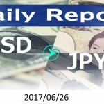 FX:為替 USD/JPY Dailyレポート 2017/06/26