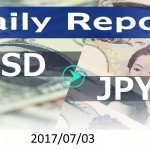 FX:為替 USD/JPY Dailyレポート 2017/07/03